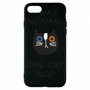 Etui na iPhone 7 I was normal one cat ago