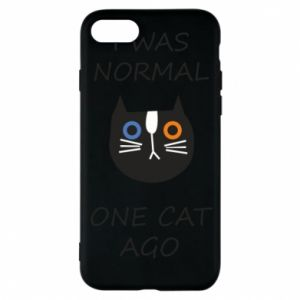 Etui na iPhone 8 I was normal one cat ago