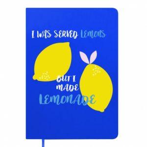 Notes I was served lemons but i made lemonade