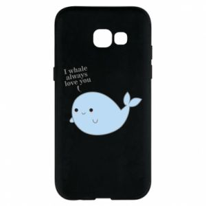 Etui na Samsung A5 2017 I whale always love you