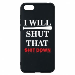 Etui na Huawei Y5 2018 I will shut that shit down