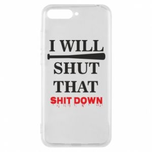 Etui na Huawei Y6 2018 I will shut that shit down