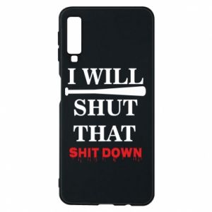 Etui na Samsung A7 2018 I will shut that shit down