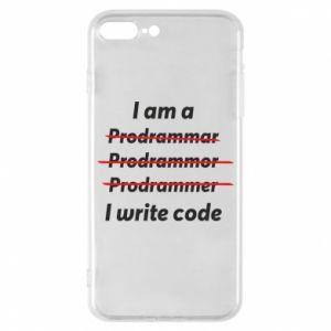 Phone case for iPhone 8 Plus I write code