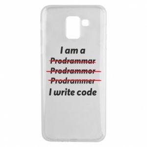 Phone case for Samsung J6 I write code