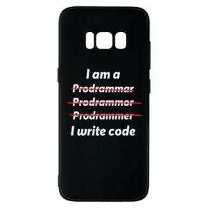Phone case for Samsung S8 I write code