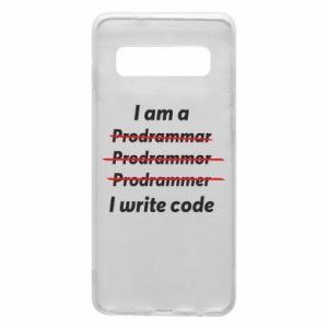 Phone case for Samsung S10 I write code