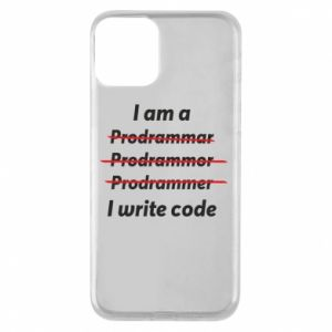 Phone case for iPhone 11 I write code