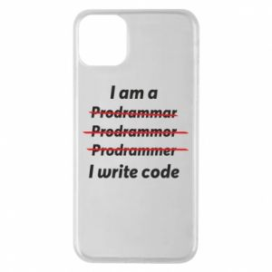 Phone case for iPhone 11 Pro Max I write code
