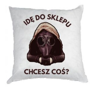 Pillow I'm going to the store