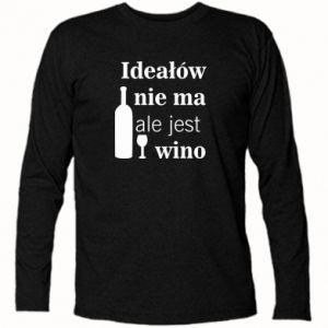 Koszulka z długim rękawem Ideałów nie ma, ale jest wino