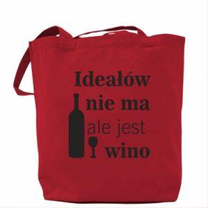 Torba Ideałów nie ma, ale jest wino