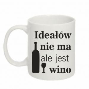 Kubek 330ml Ideałów nie ma, ale jest wino