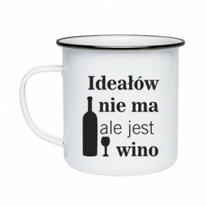 Kubek emaliowane Ideałów nie ma, ale jest wino