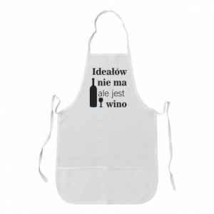 Fartuch Ideałów nie ma, ale jest wino