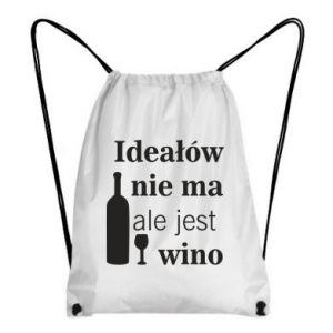 Plecak-worek Ideałów nie ma, ale jest wino
