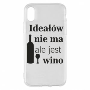 Phone case for iPhone X/Xs There are no ideals, but there is wine - PrintSalon