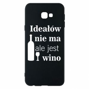 Phone case for Samsung J4 Plus 2018 There are no ideals, but there is wine - PrintSalon