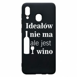 Phone case for Samsung A20 There are no ideals, but there is wine - PrintSalon