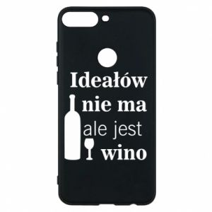 Phone case for Huawei Y7 Prime 2018 There are no ideals, but there is wine - PrintSalon