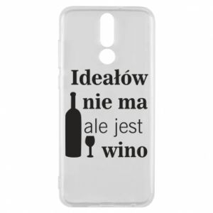 Phone case for Huawei Mate 10 Lite There are no ideals, but there is wine - PrintSalon