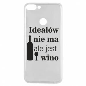 Phone case for Huawei P Smart There are no ideals, but there is wine - PrintSalon