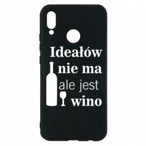 Phone case for Huawei P20 Lite There are no ideals, but there is wine