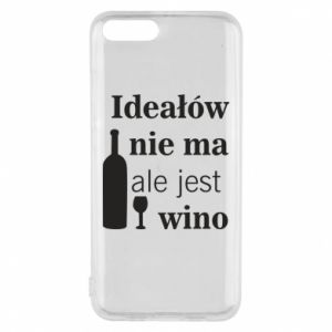 Phone case for Xiaomi Mi6 There are no ideals, but there is wine - PrintSalon