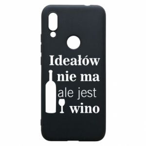 Phone case for Xiaomi Redmi 7 There are no ideals, but there is wine - PrintSalon