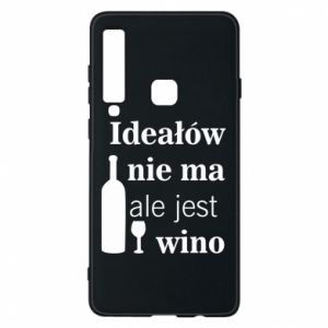 Phone case for Samsung A9 2018 There are no ideals, but there is wine - PrintSalon