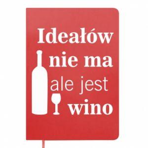 Notes Ideałów nie ma, ale jest wino