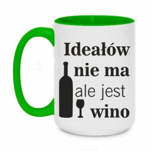 Two-toned mug 450ml There are no ideals, but there is wine