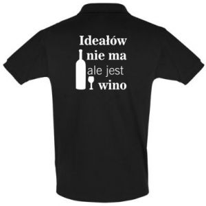 Koszulka Polo Ideałów nie ma, ale jest wino