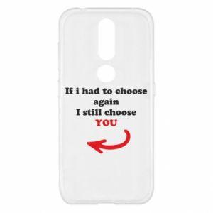 Etui na Nokia 4.2 If i had to choose again I still choose YOU, dla niej