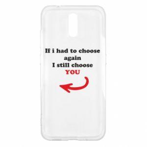 Etui na Nokia 2.3 If i had to choose again I still choose YOU, dla niej