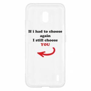Etui na Nokia 2.2 If i had to choose again I still choose YOU, dla niej