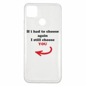 Etui na Xiaomi Redmi 9c If i had to choose again I still choose YOU, dla niej