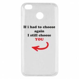 Etui na Xiaomi Redmi 4X If i had to choose again I still choose YOU, dla niej