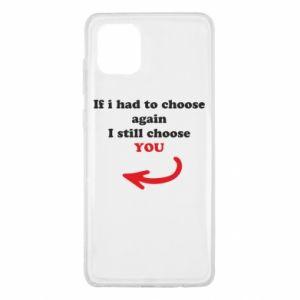 Etui na Samsung Note 10 Lite If i had to choose again I still choose YOU, dla niej