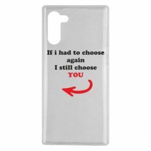 Etui na Samsung Note 10 If i had to choose again I still choose YOU, dla niej