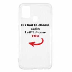 Etui na Samsung M31 If i had to choose again I still choose YOU, dla niej