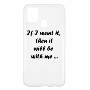 Etui na Samsung M31 If I want it,  then it will be  with me ...
