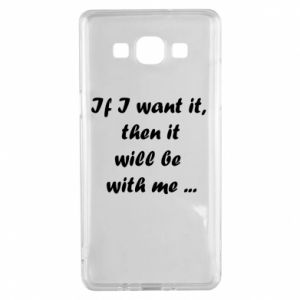 Etui na Samsung A5 2015 If I want it,  then it will be  with me ...