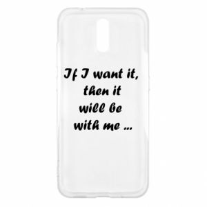 Etui na Nokia 2.3 If I want it,  then it will be  with me ...