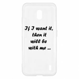 Etui na Nokia 2.2 If I want it,  then it will be  with me ...