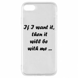 Etui na iPhone SE 2020 If I want it,  then it will be  with me ...