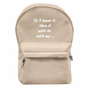 Plecak z przednią kieszenią If I want it,  then it will be  with me ...