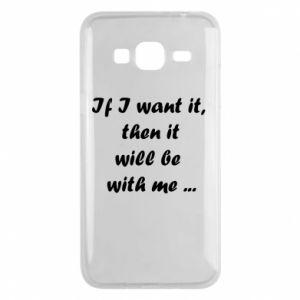 Etui na Samsung J3 2016 If I want it,  then it will be  with me ...