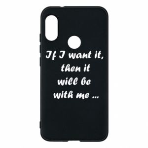 Phone case for Mi A2 Lite If I want it,  then it will be  with me ...