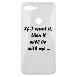 Phone case for Xiaomi Mi8 Lite If I want it,  then it will be  with me ...